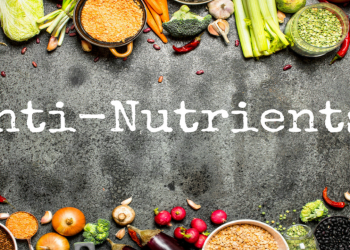 Anti - Nutrient : 'Musuh' Yang Kacau Penyerapan Nutrien Ini Kawan Atau Lawan?